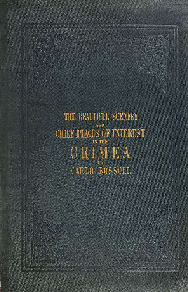 Ruins of ancient Crimea in Carlo Bossoli's lithographs Elena Topsida